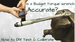 Torque Wrench  Test & Calibration - DIY Cheap & Easy