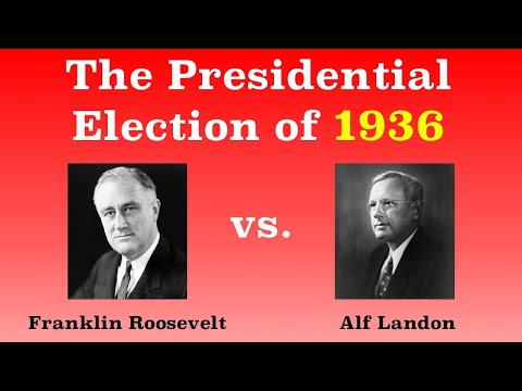 The American Presidential Election of 1936