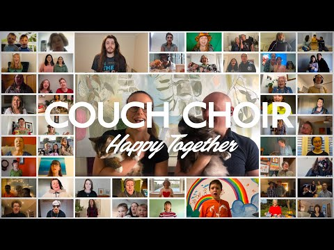 """Couch Choir sings """"Happy Together"""" (The Turtles)"""