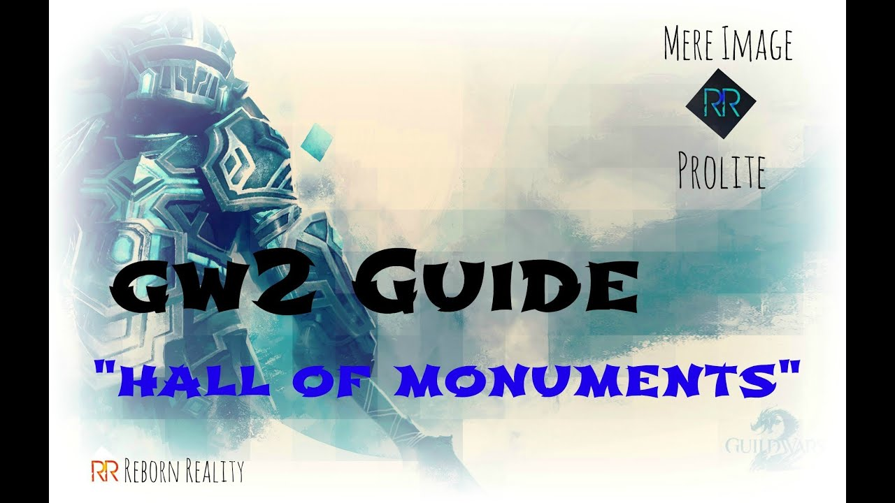 guild wars 2 hall of monuments guide