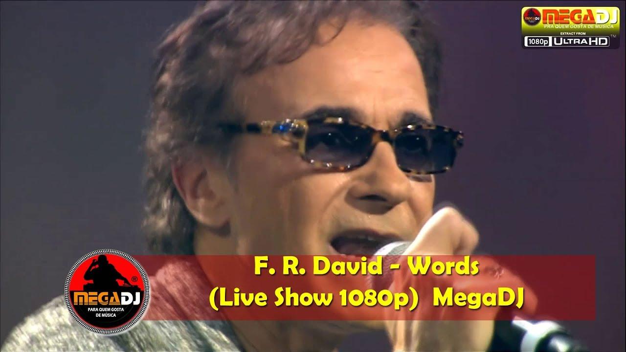 F. R. David - Words (Live Show 1080p) ✪ MegaDJ Hist 80