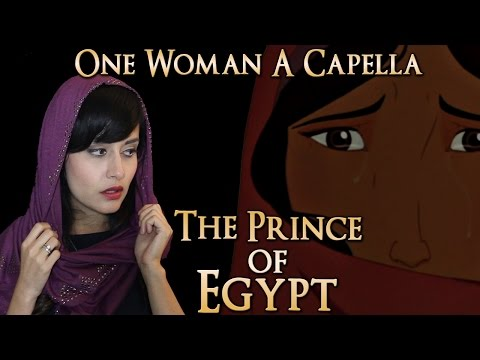 """One Woman A Cappella Choir - Prince of Egypt 