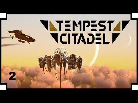 "Tempest Citadel - #2 - ""New Enemy"""