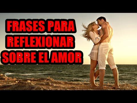 Imagenes De Amor Bonitas Frases Para Reflexionar Sobre El Amor