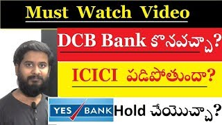 Technical analysis of DCB Bank, ICICI Bank & Yes Bank Detailed Analysis by trading marathon