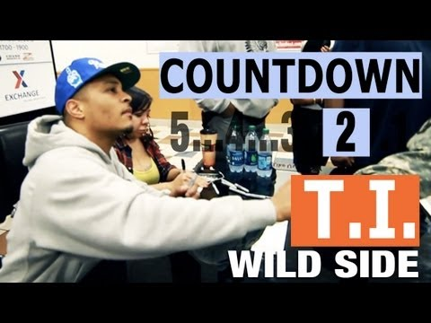 """T.I. """"The Countdown To Trouble Man"""" Episode 4 (Wild Side)"""