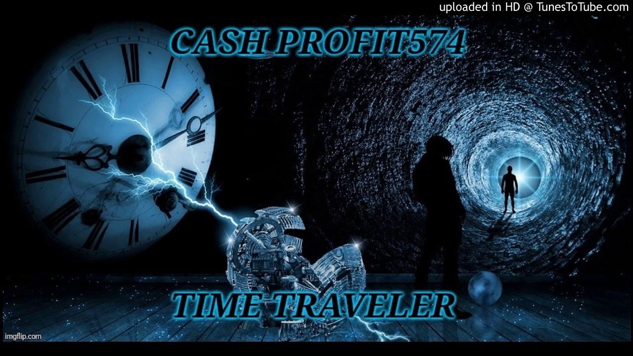Time Traveler- Cash Profit574