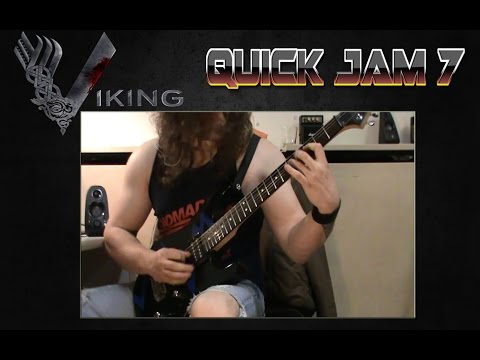 Quick Jam 7 - The Viking!