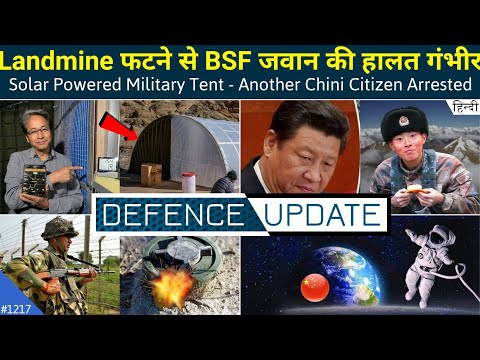 Defence Updates #1217 - Solar Powered Military Tent, BSF Jawan Injured, Russia-China Moon Mission