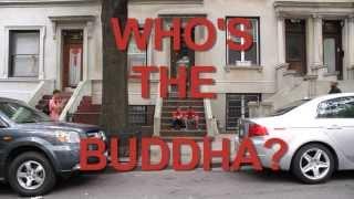 Whos the Buddha