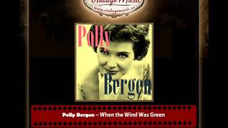 Polly Bergen – When the Wind Was Green