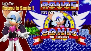 Let's Try Rouge in Sonic 1
