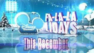 Disney Channel - Fa-La-La-Lidays 2013