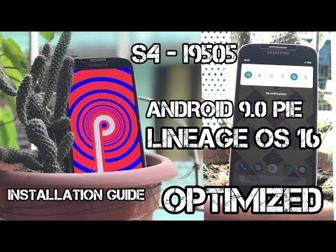 Galaxy S4  Android PIE 9.0 Lineage OS 16 OPTIMIZED - STEP BY STEP INSTALLATION GUIDE - FINALLY