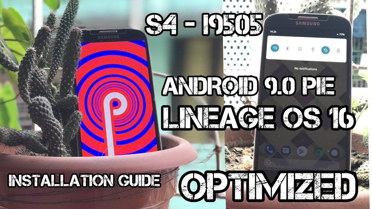 Galaxy S4 Android PIE 9 0 Lineage OS 16 OPTIMIZED - STEP BY STEP  INSTALLATION GUIDE - FINALLY