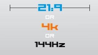 What kind of monitor should you buy next? 144hz vs 4K vs UltraWide