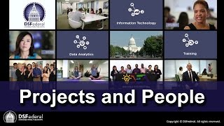 The Projects and People of DSFederal