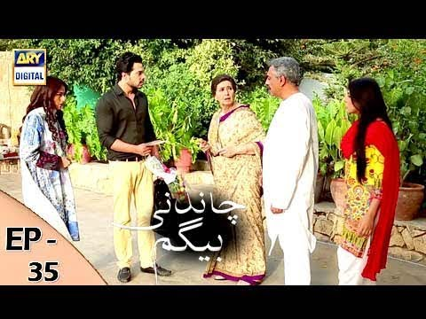 Chandni Begum - Episode 35 - 17th November 2017 - ARY Digital Drama