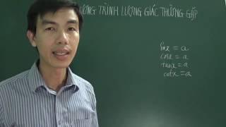 [Toán 11] - Một số phương trình lượng giác thường gặp (P1: lý thuyết và ví dụ minh họa)