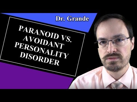 What is the difference between Paranoid Personality Disorder and Avoidant Personality Disorder?