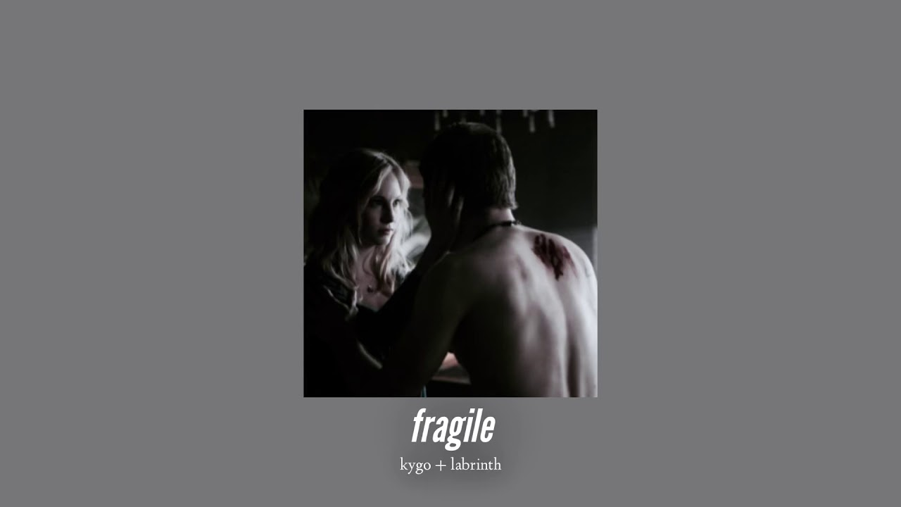 Download ( slowed down ) fragile