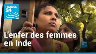 L'enfer des femmes en Inde
