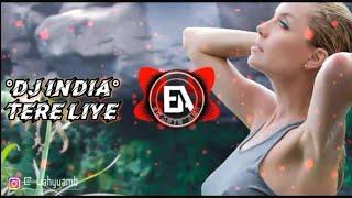 DJ Tere Liye | india song veer-zaara shahrukh khan [E.A]