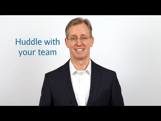 Huddle with your team