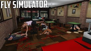 Fly Simulator - SO MUCH BLOOD AND PIZZA