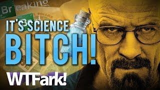 Repeat youtube video IT'S SCIENCE, B*TCH!:
