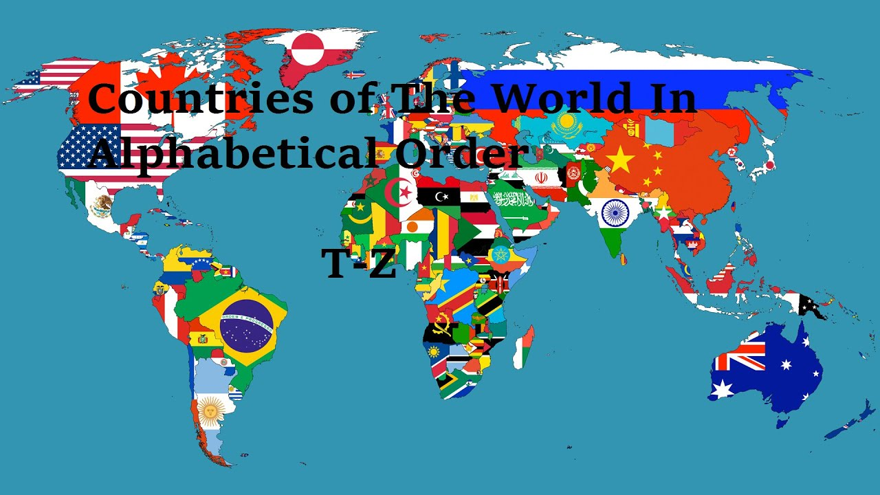 countries of the world in alphabetical order tz  youtube -