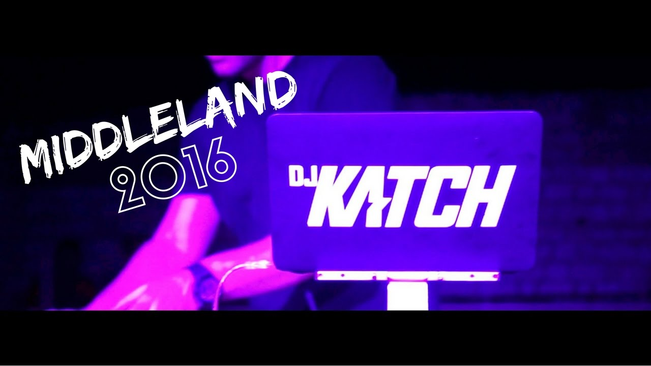 MiddleLand 2016 DJ Katch