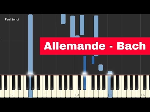 Allemande - French Suite 2 BWV 813 - Bach [Synthesia Tutorial by Paul Senoï]