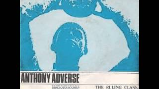 Anthony Adverse - The Rulling Class