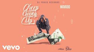 Mavado - Keep Going Up (Official Audio)
