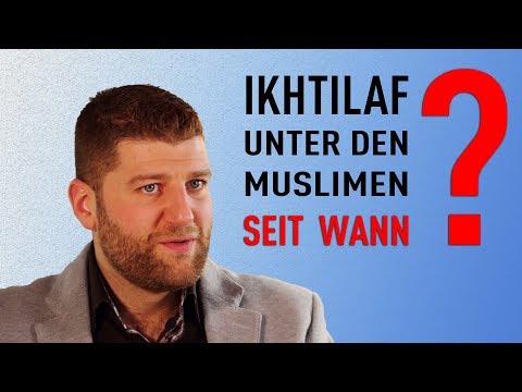 Meinungsverschiedenheiten (Ikhtilaf) unter den Muslimen   Seit wann?