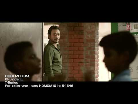 Ek Jindari Video Song _ Hindi Medium _ Irrfan Khan, Saba Qamar _ Sachin -Jigar ( 1080 X 1920 )