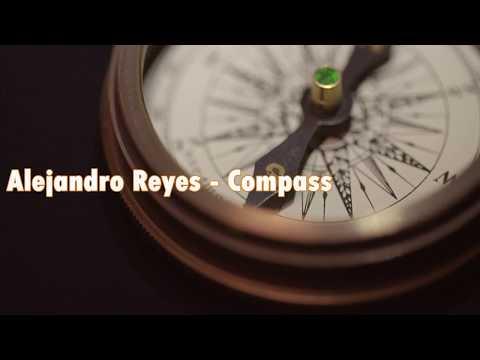Alejandro Reyes - Compass [OFFICIAL LYRICS VIDEO]