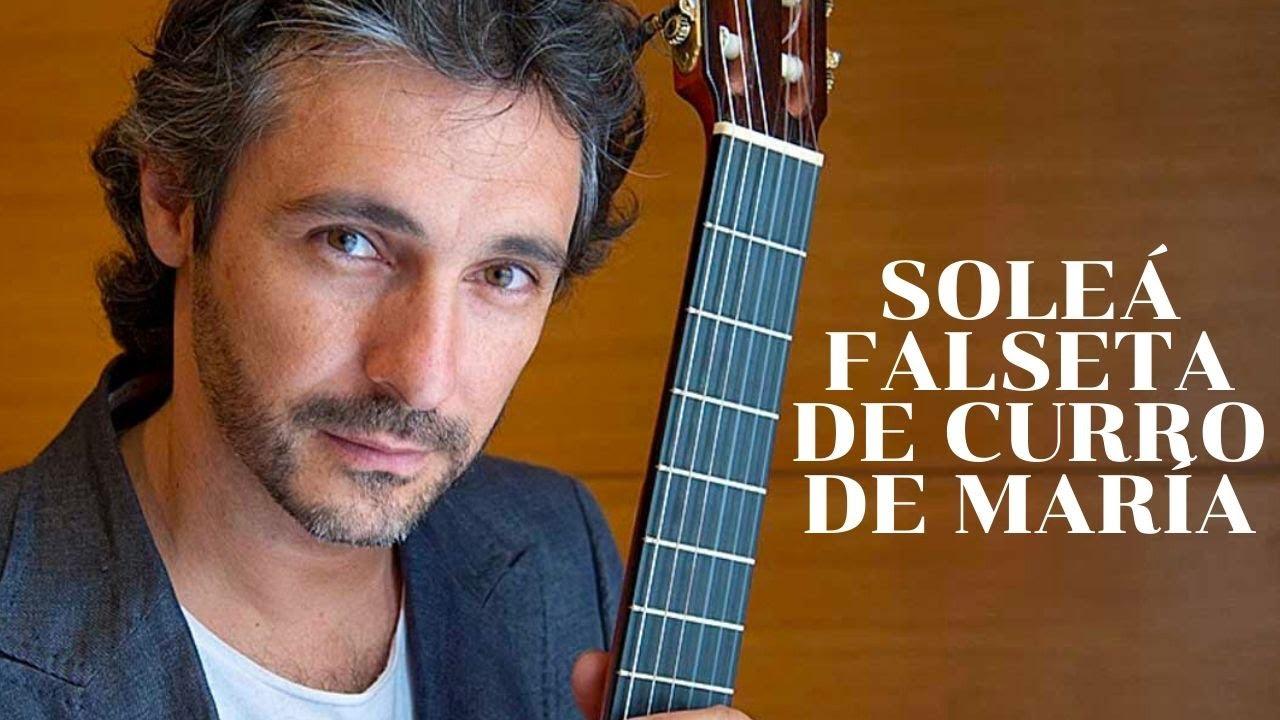 SOLEÁ - Falseta EXPLICADA del guitarrista CURRO DE MARÍA!