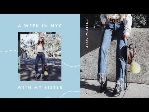 A Week In NYC With My Sister | Follow SoSo