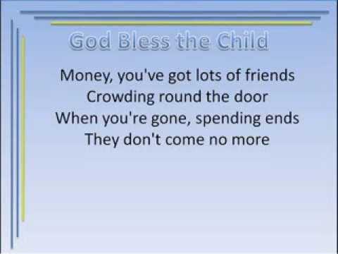 God Bless the Child  written   Billie Holiday and Arthur Herzog, Jr  Arranged  Garth Kayster