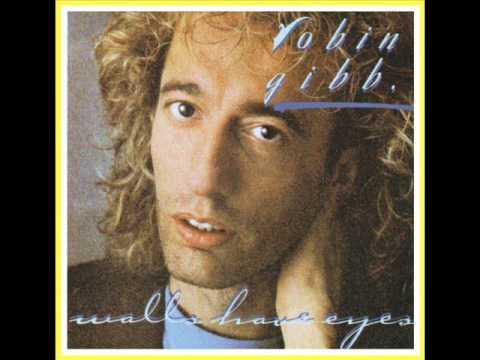 Robin Gibb - Album - Walls Have Eyes 1985
