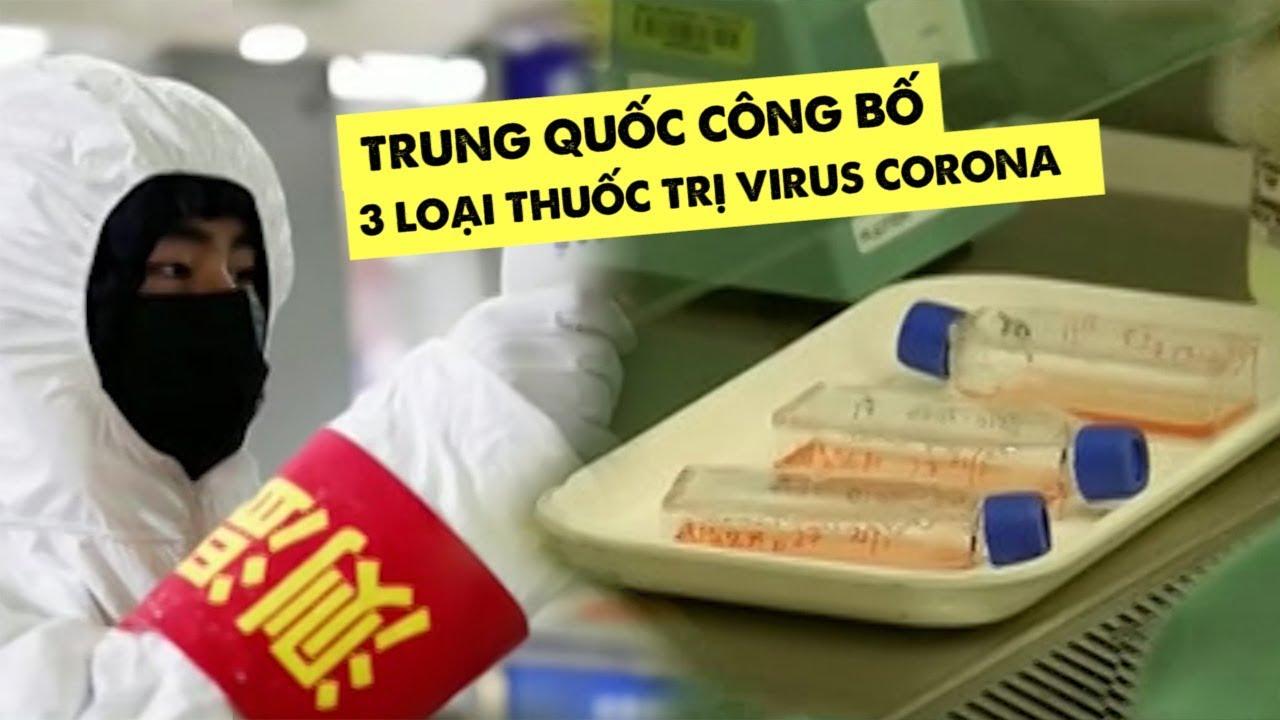 Trung Quốc công bố 3 loại thuốc trị virus corona mới gây viêm phổi Vũ Hán