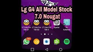 LG G4 7.0 NOUGAT FRİMWARE ROM  MODEM (GSM) İS ON AVAİLABLE (All Model v29a)