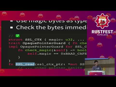 RustFest Rome 2018 -   Yiming Jing : One Thousand Ways To Die In Rust FFI