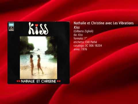 Nathalie et Christine avec Les Vibrations - Kiss (1976)
