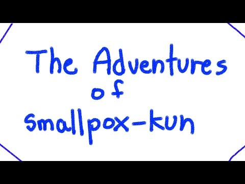 The Adventures of Smallpox-kun [UPDATED]