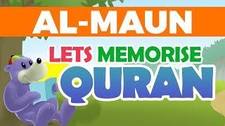 Download lagu Let s Memorise Quran with ZAKY SURATUL MAUN MP3
