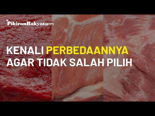 Cara Bedakan Daging Sapi, Babi, dan Celeng agar tidak Salah Pilih