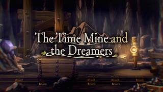 """""""The Time Mine and the Dreamers"""" trailer - Another Eden"""